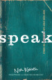Speak: How Your Story Can Change the World (A Book Review)